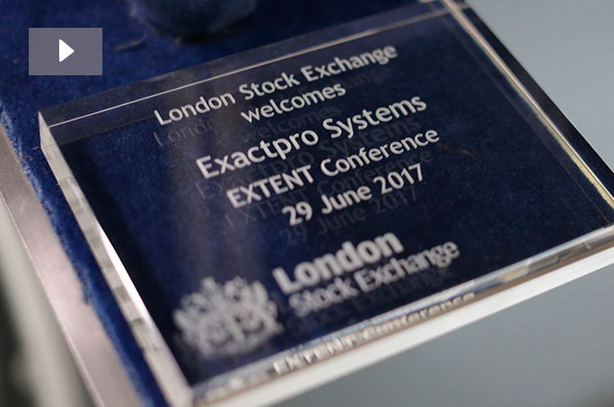 The Market Open Ceremony in London Stock Exchange - Exactpro EXTENT Conference